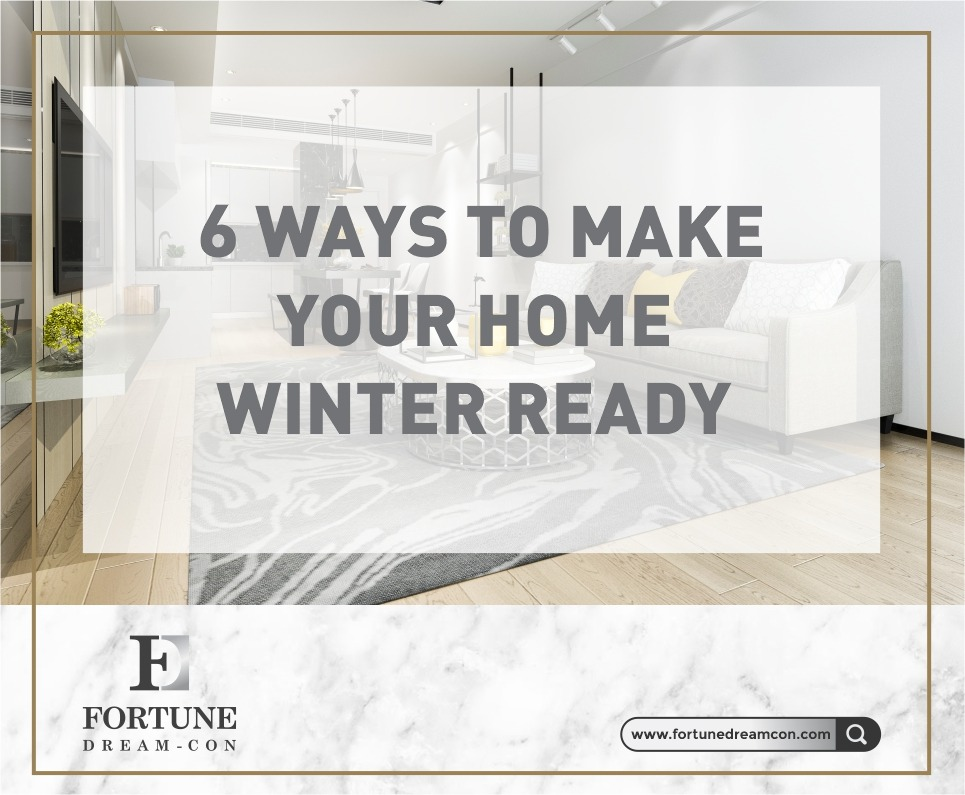 6 Ways To Make Your Home Winter Ready